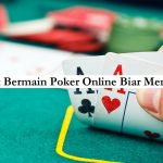 trik bermain poker online